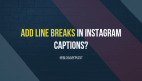 How to add Line Breaks in Instagram Captions? {Formatting TIP}