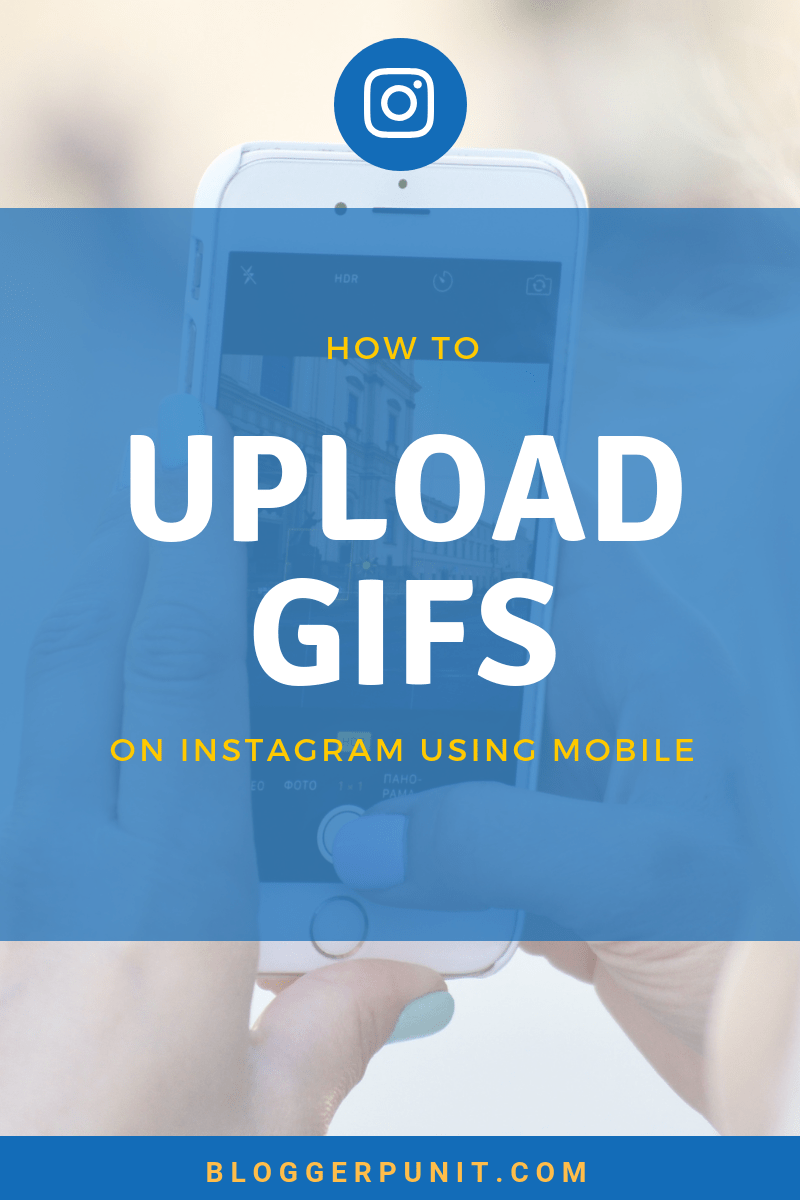 how to upload gifs on instagram