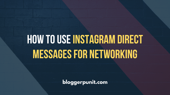 How to use Instagram Direct Messages for Networking
